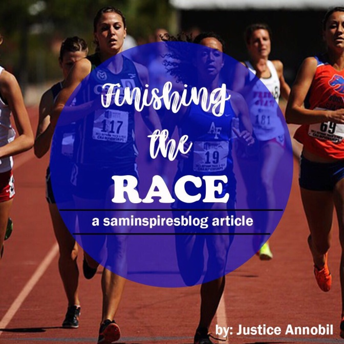FINISHING THE RACE