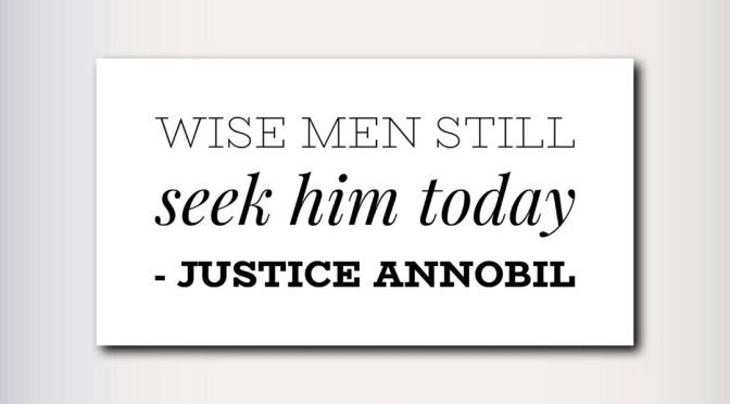 WISE MEN STILL SEEK HIM TODAY